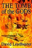 """""""The Tomb of the Gods (Matt Drake Book 4)"""" av David Leadbeater"""