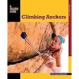 Climbing Anchors (How To Climb Series)