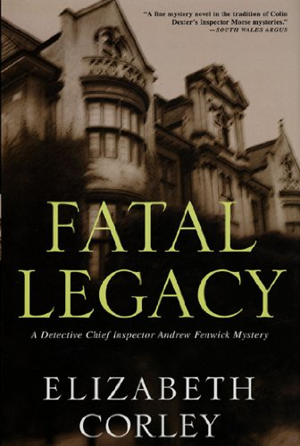 Fatal Legacy: A Detective Chief Inspector Andrew Fenwick Mystery (D.C.I. Andrew Fenwick Mysteries Book 2)