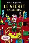 Le secret de Sainte-Hélène par Wagenbreth