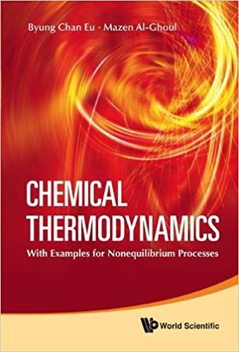 Chemical Thermodynamics:With Examples for Nonequilibrium Processes