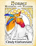 Horses : Mysteries And Wonders