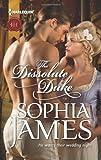 The Dissolute Duke, Sophia James, 0373297327