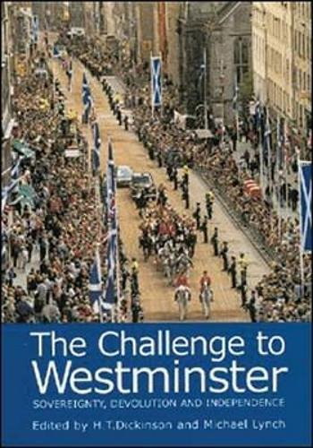 The Challenge to Westminster: Sovereignty, Devolution and Independence pdf epub