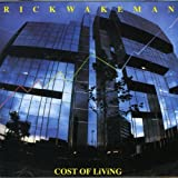 Cost of Living by RICK WAKEMAN