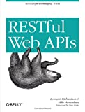 RESTful Web APIs, Richardson, Leonard and Amundsen, Mike, 1449358063