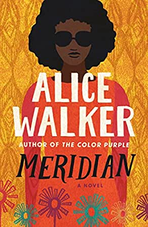 Meridian Kindle Edition By Alice Walker Literature Fiction