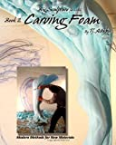 Big Sculpture for Little- Carving Foam, Tj. Aitken, 1456588788