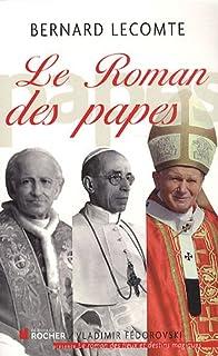 Le roman des papes : de la Révolution française à nos jours, Lecomte, Bernard
