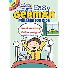 Color & Learn Easy German Phrases for Kids (Dover Little Activity Books)