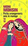 Petits arrangements avec le mariage par Mohsin