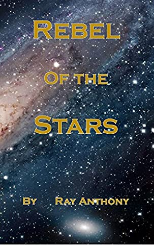 Rebel of the Stars (Adventures Of Odessy)
