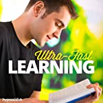 Ultra-Fast Learning Hypnosis: Learn What You Need at Lightning Speed, with Hypnosis |  Hypnosis Live