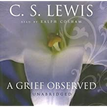A Grief Observed (Library Edition) by C.S. Lewis (2005-10-02)