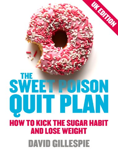fructose+health Products : The Sweet Poison Quit Plan (UK Edition)