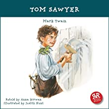 Tom Sawyer: An Accurate and Entertaining Retelling of Mark Twain's Timeless Cassic Audiobook by Mark Twain, Anna Kirwan Narrated by Bob Karper