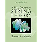 A First Course in String Theory, 2nd Edition