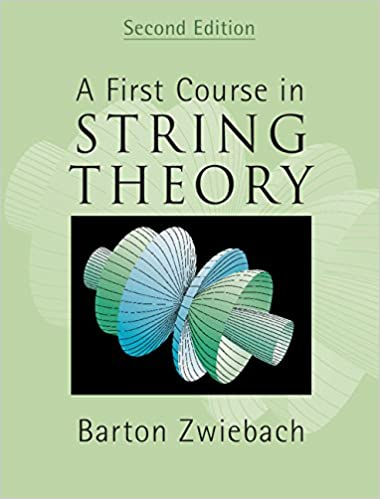 Pdf zwiebach a theory in first course string