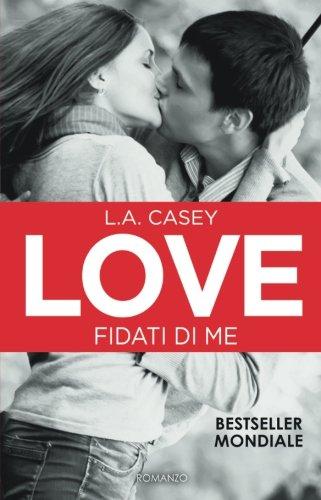 Download Love. Fidati di me (Italian Edition) pdf epub