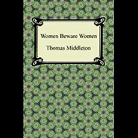 Women Beware Women (English Edition)