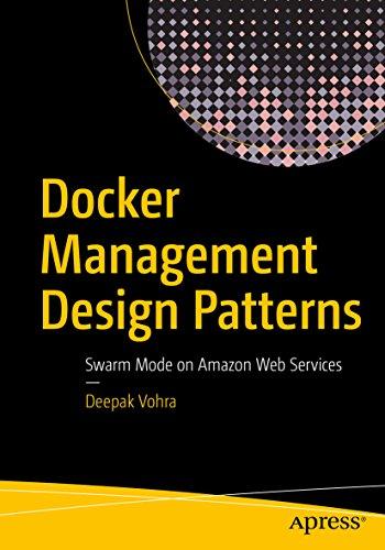 Docker management design patterns swarm mode on amazon web services docker management design patterns swarm mode on amazon web services by vohra deepak fandeluxe Images
