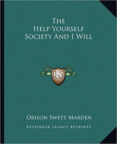 The Help Yourself Society And I Will
