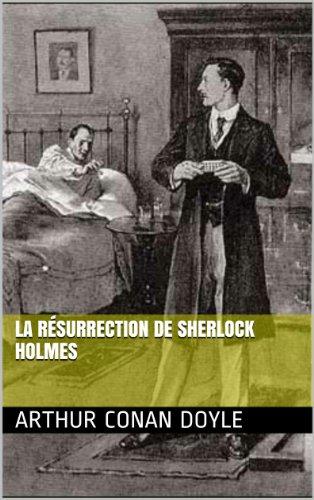 La Résurrection de Sherlock Holmes (French Edition)