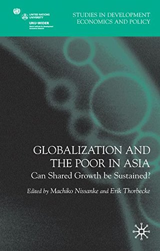 Globalization and the Poor in Asia: Can Shared Growth be Sustained? (Studies in Development Economics and Policy) by Machiko Nissanke