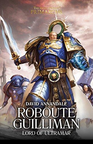 Primarchs: Roboute Guilliman (Warhammer 40,000 Book 1)