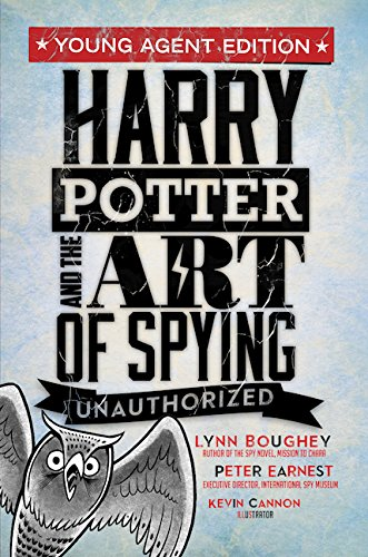Harry Potter and the Art of Spying: Young Agent Edition pdf epub
