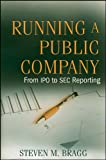 img - for Running a Public Company: From IPO to SEC Reporting book / textbook / text book