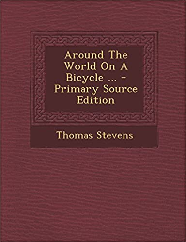 Book Around the World on a Bicycle ... - Primary Source Edition