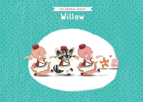 The European tour of Willow