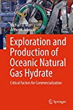 img - for Exploration and Production of Oceanic Natural Gas Hydrate: Critical Factors for Commercialization book / textbook / text book