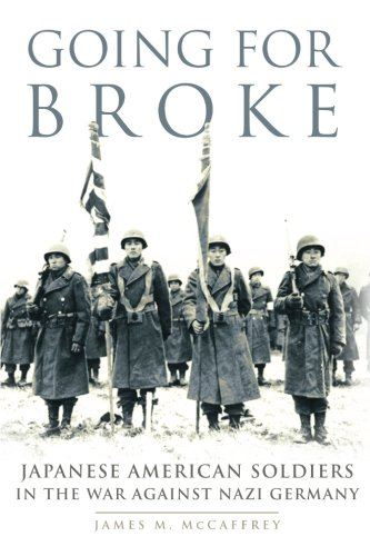 Going for Broke: Japanese American Soldiers in the War against Nazi Germany (Campaigns and Commanders Series) ebook