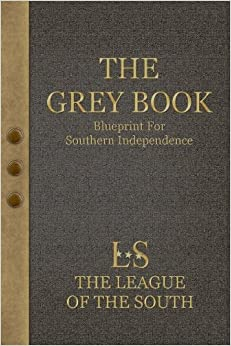 Book The Grey Book: Blueprint For Southern Independence