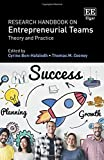Research Handbook on Entrepreneurial Teams: Theory and Practice (Research Handbooks in Business and Management series)