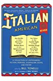 The Italian American Reader, Bill Tonelli, 0060006676