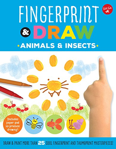 Thumbprint Art (Fingerprint & Draw: Animals & Insects: Draw & paint more than 25 cool fingerprint and thumbprint masterpieces (Drawing with your Fingers))
