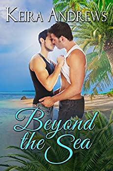 Beyond the Sea: LGBT Romance by [Andrews, Keira]