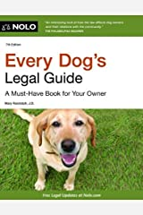 Every Dog's Legal Guide: A Must-Have Book for Your Owner Paperback
