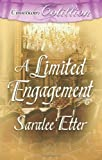 A Limited Engagement, Saralee Etter, 1419956787