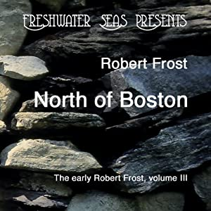 The Early Poetry of Robert Frost, Volume III Audiobook
