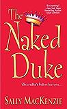 The Naked Duke (Naked Nobility Book 1)