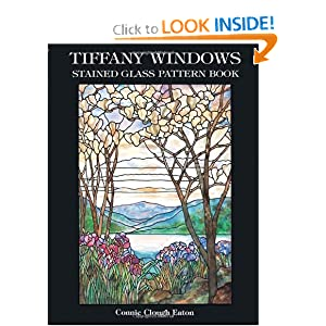 Tiffany Windows Stained Glass Pattern Book (Dover Stained Glass Instruction) Connie Eaton