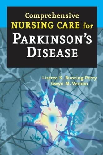 Comprehensive Nursing Care for Parkinson's Disease by Brand: Springer Publishing Company