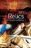 Relics (Faye Longchamp Mysteries, No. 2)