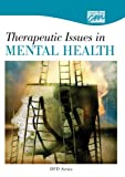 Therapeutic Issues in Mental Health: Complete Series (DVD), Cal Poly Foundation, 1602322716
