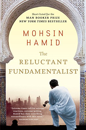 The Reluctant Fundamentalist - Kindle Edition By Mohsin Hamid ...