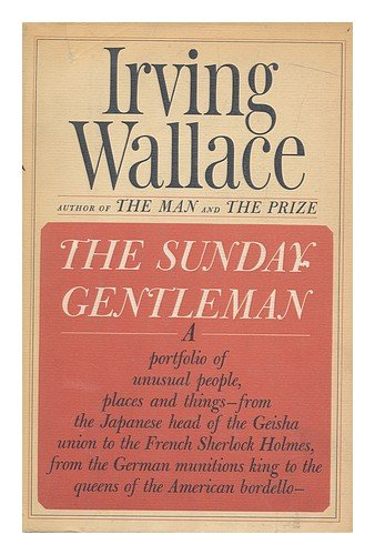 The Sunday Gentleman (1966) (Book) written by Irving Wallace